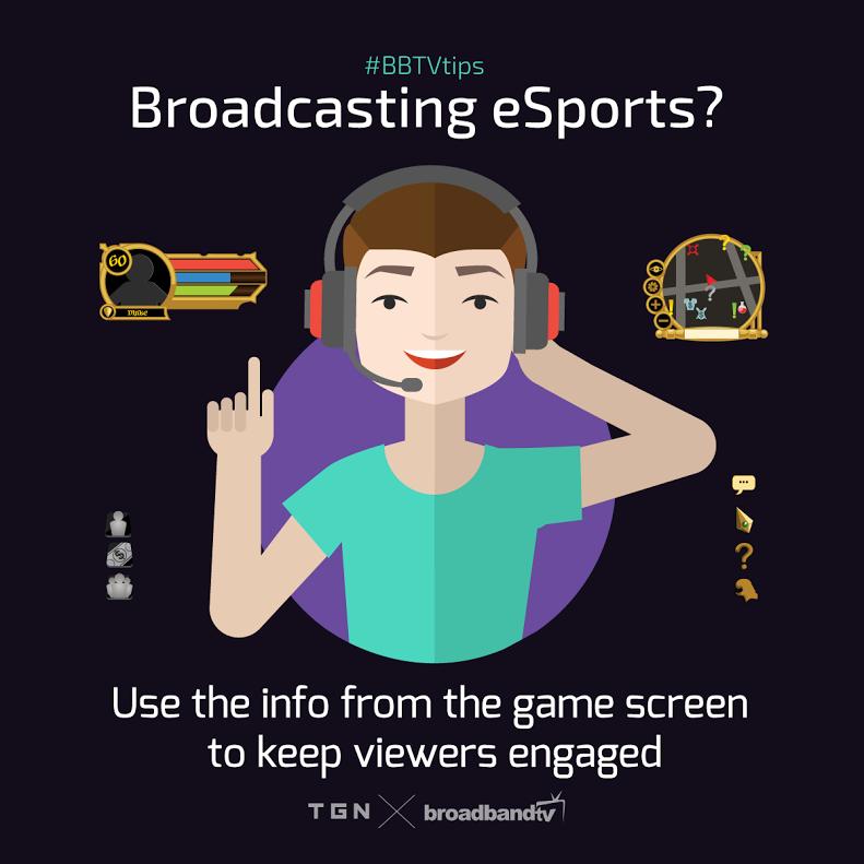 Broadcasting eSports