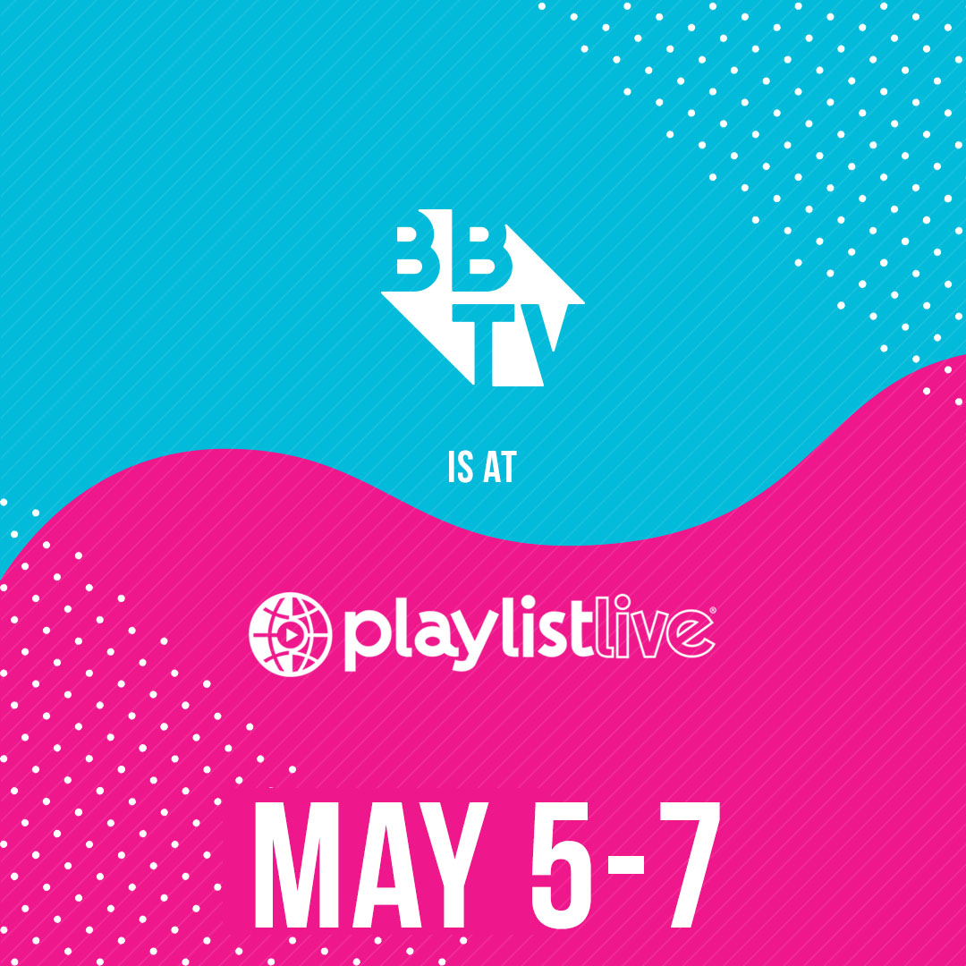 PPL Image The #BBTVFAM is Heading to Playlist Live!