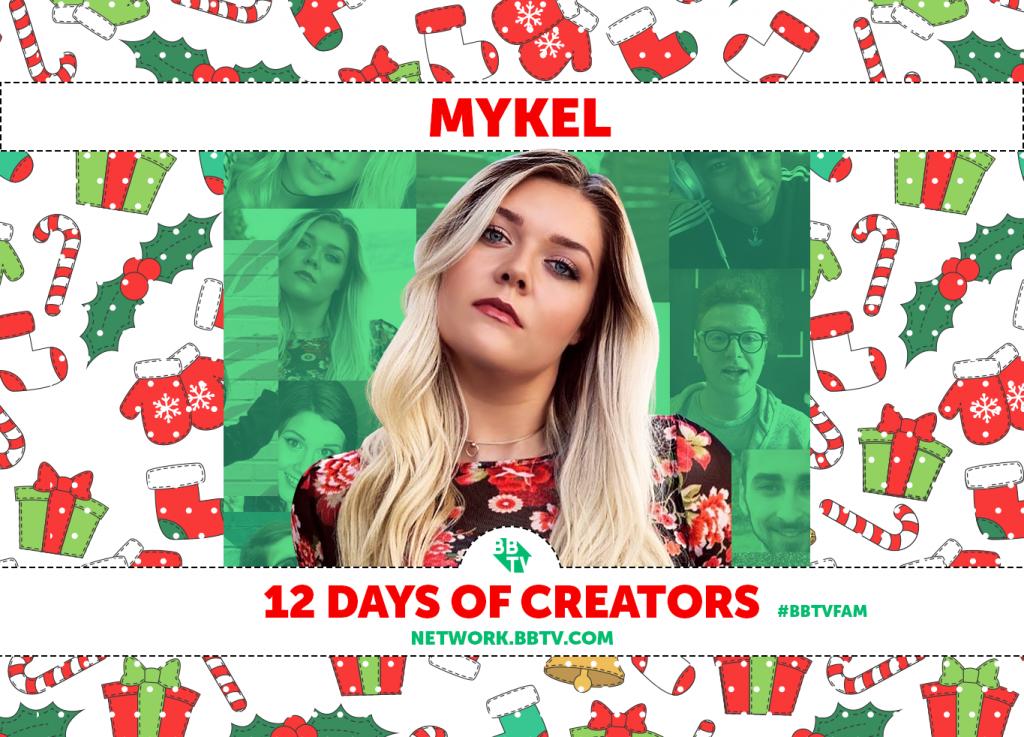 Mykel Blog 1024x737 BBTVs 12 Days of Creators: Mykel