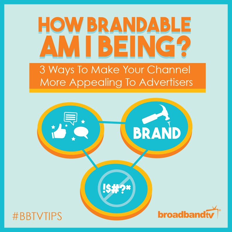 BBTV Tip BBTV Tips: How Brandable Am I Being?