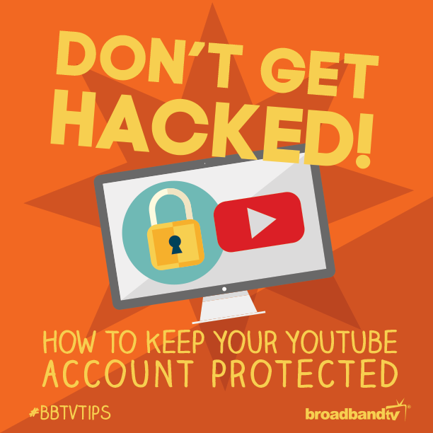 Tips Post BBTV Tips: Keeping Your YouTube Account Safety On Lock