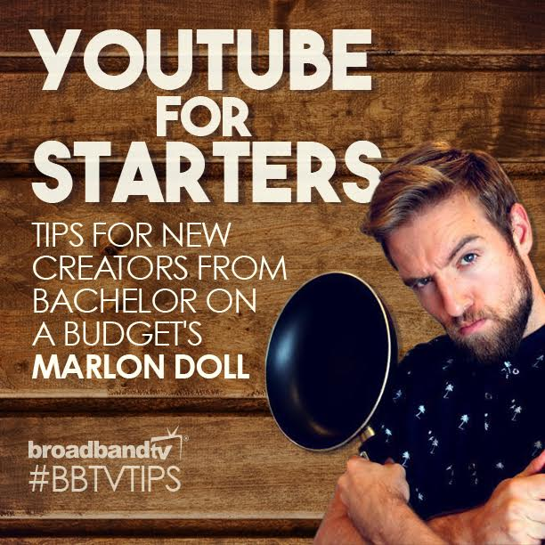 Marlon Tips Image YouTube For Starters: Tips For New Creators From Bachelor On A Budget's Marlon Doll   Part 1