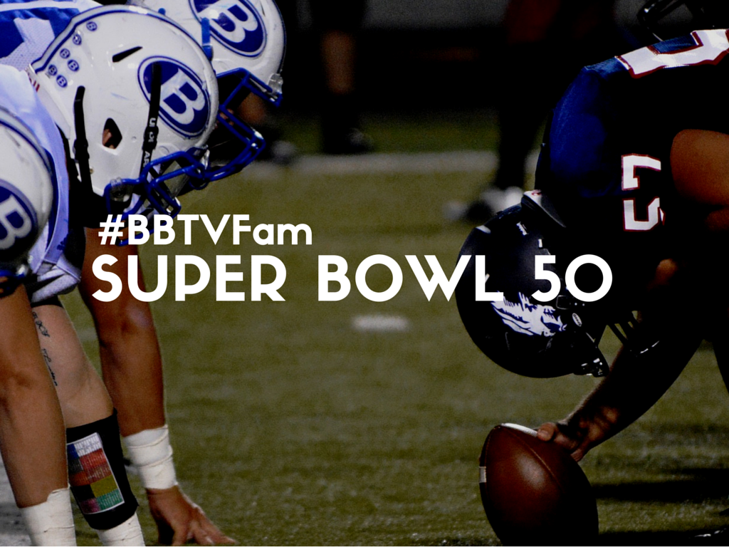 BBTVFam 1024x768 The #BBTVFam takes on the Super Bowl