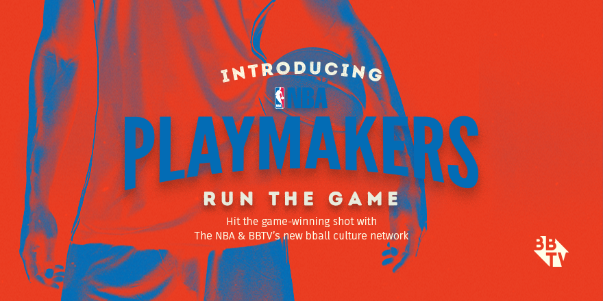NBA Playmakers SharedImgs Twitter 03 NBA and BBTV Launch Groundbreaking Multi Platform Network: NBA Playmakers