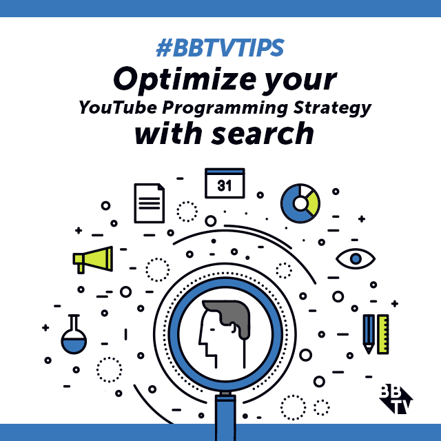 BBTV Tip BBTV Tips: Optimize Your YouTube Programming Strategy With Search