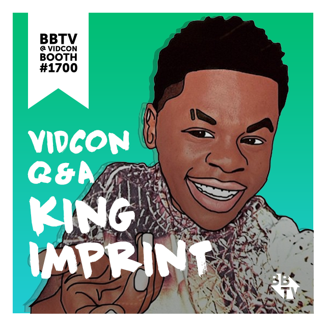 king imprint - vidcon q & a