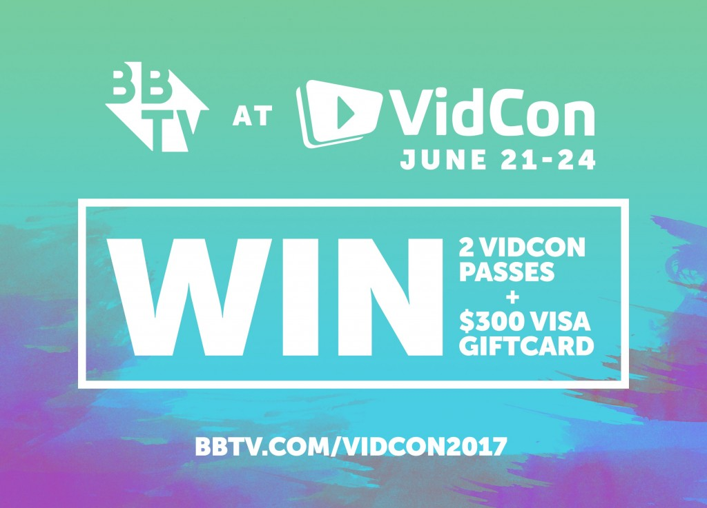 VidCon Promo Contest blog 1.2 min 1024x737 Win 2 Creator Passes to VidCon 2017 and $300 Visa Gift Card from BBTV