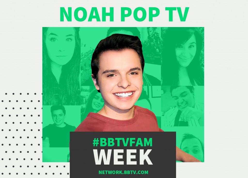 BBTVFamily NoahPopTV1365x982 1024x737 #BBTVFAM Week Spotlight: Noah PopTV