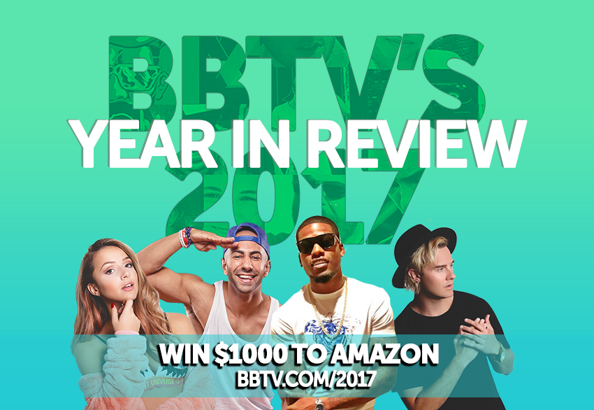 BBTVsYear in Review WIN $1000 WITH BBTV'S 2017 YEAR IN REVIEW CONTEST
