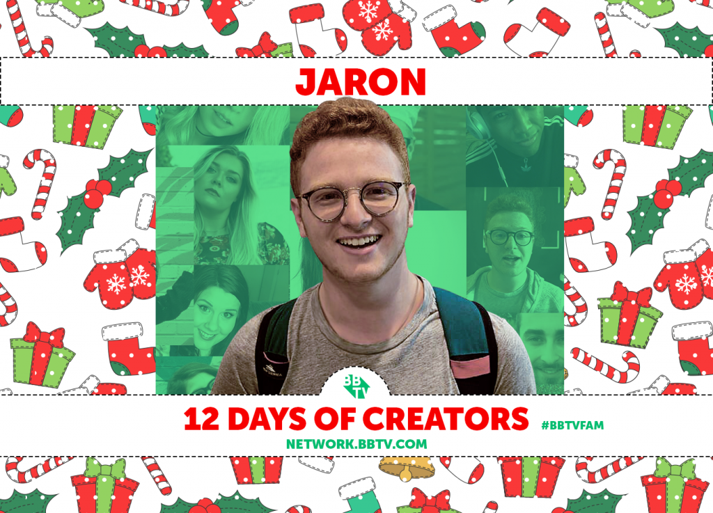 Jaron Blog 1024x737 BBTVs 12 Days of Creators: Jaron
