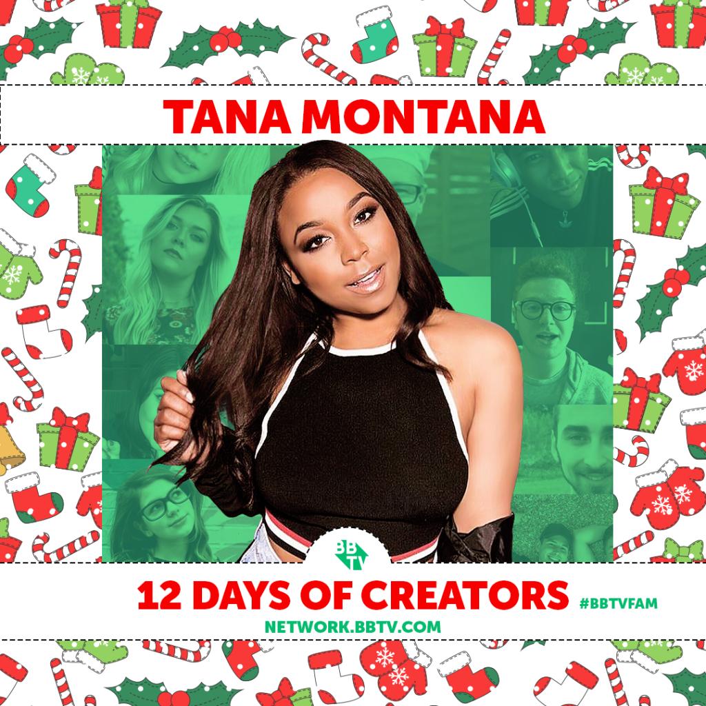 Tana 1 1024x1024 BBTVs 12 Days of Creators: Tana Montana