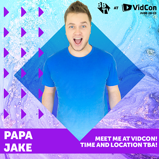 Vidcon 18 Social Partners 2.0Papa Jake Papa Jake is Heading to VidCon 2018