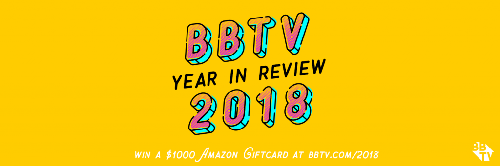 bbtv year in reviewtwitter 1024x341 WIN $1000 WITH BBTV'S 2018 YEAR IN REVIEW CONTEST